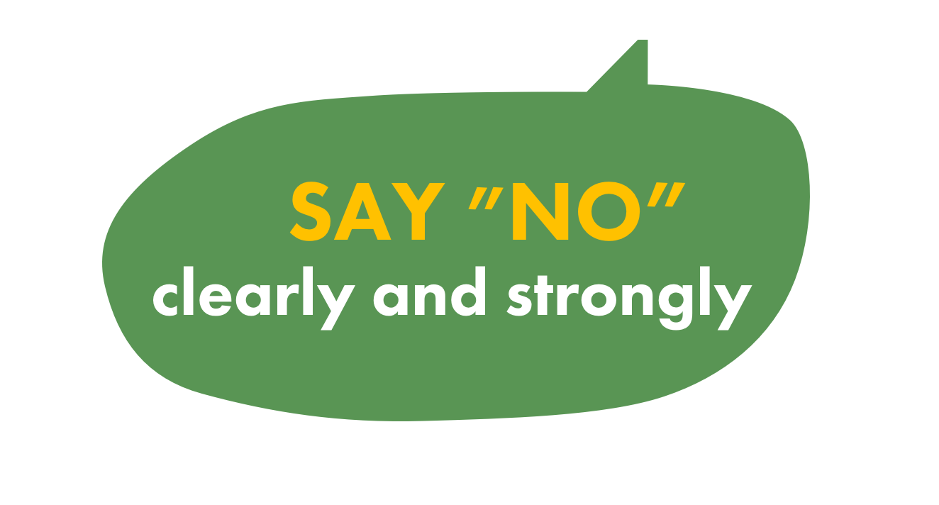 say no to drugs by saying 'no' clearly and strongly